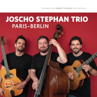 Joscho Stephan Trio; Paris - Berlin